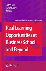 Real Learning Opportunities at Business School and Beyond by Daly, Peter (EDT)/ Gijbels, David (EDT)
