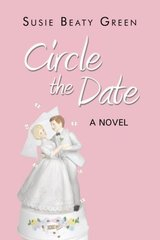 Circle the Date by Green, Susie Beaty