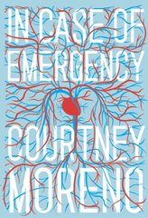 In Case of Emergency by Moreno, Courtney