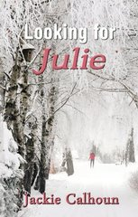 Looking for Julie by Calhoun, Jackie