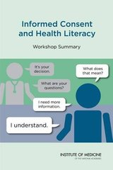 Informed Consent and Health Literacy: Workshop Summary