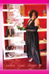 If the Shoe Fits by Stigger, Cynthia