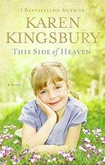 This Side of Heaven by Kingsbury, Karen