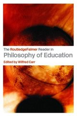The Routledgefalmer Reader In The Philosophy Of Education by Carr, Wilfred (EDT)