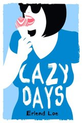 Lazy Days by Loe, Erlend/ Bartlett, Don (TRN)/ Shaw, Don (TRN)