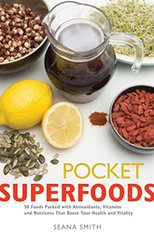 Pocket Superfoods by Smith, Seana