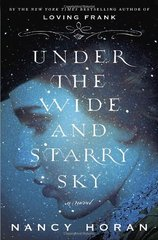 Under the Wide and Starry Sky by Horan, Nancy