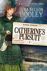 Catherine's Pursuit by Dooley, Lena Nelson