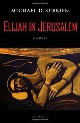 Elijah in Jerusalem by O'Brien, Michael D.
