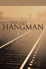 The Last Hangman by Nutty, Peter