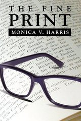 The Fine Print by Harris, Monica