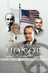 A Peace Without Honor: Sin and Retribution I