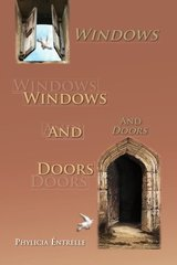 Windows and Doors by Entrelle, Phylicia