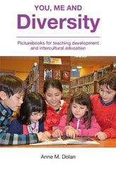 You, Me and Diversity: Picturebooks for Teaching Development and Intercultural Education