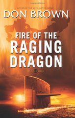 Fire of the Raging Dragon by Brown, Don