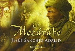 El mozarabe / The Mozarabic