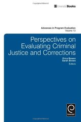 Perspectives on Evaluating Criminal Justice and Corrections by Bowen, Erica (EDT)/ Brown, Sarah (EDT)