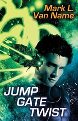 Jump Gate Twist by Van Name, Mark L.