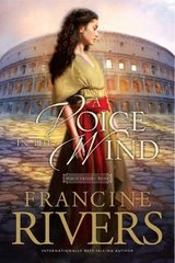 A Voice in the Wind by Rivers, Francine