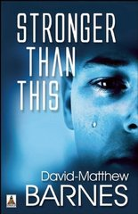 Stronger Than This by Barnes, David-Matthew
