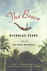 The Brave: A Novel by Evans, Nicholas