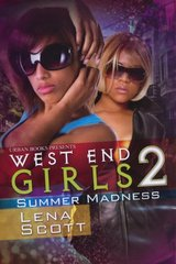 West End Girls 2: Summer Madness by Scott, Lena