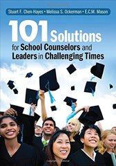101 Solutions for School Counselors and Leaders in Challenging Times by Chen-hayes, Stuart F./ Ockerman, Melissa S./ Mason, E. C. M.