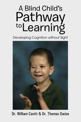 A Blind Child's Pathway to Learning: Developing Cognition Without Sight