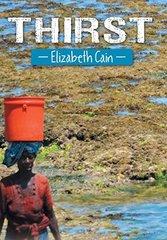 Thirst by Cain, Elizabeth