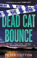 Dead Cat Bounce by Cotton, Peter