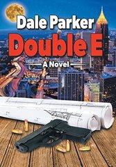 Double E by Parker, Dale