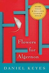 Flowers For Algernon by Keyes, Daniel