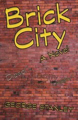 Brick City by Stanley, George