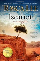Iscariot: A Novel by Lee, Tosca