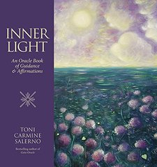 Inner Light: An Oracle Book of Guidance & Affirmations by Salerno, Toni Carmine