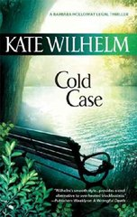 Cold Case by Wilhelm, Kate