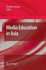 Media Education in Asia by Cheung, Chi-kim