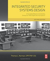 Integrated Security Systems Design: A Complete Reference for Building Enterprise-Wide Digital Security Systems by Norman, Thomas
