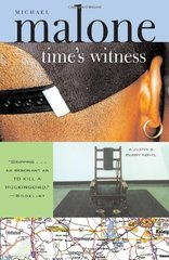Time's Witness: A Novel by Malone, Michael