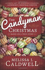 The Candyman Christmas by Caldwell, Melissa J.