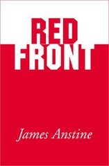 Red Front: Blow Out by Anstine, James