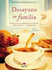 Desayuno en familia / Making Toast by Rosenblatt, Roger/ Beutnagel, Jofre Homedes (TRN)