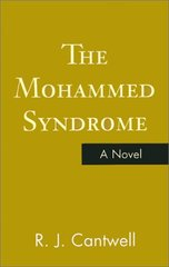 The Mohammed Syndrome by Cantwell, R. J.