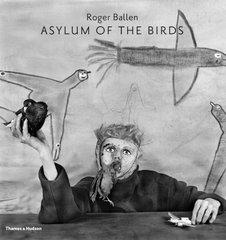 Asylum of the Birds by Ballen, Roger