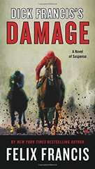 Dick Francis's Damage by Francis, Felix