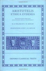 Aristotelis Ethica Evdemia by Aristotle/ Walzer, R. R./ Mingay, J. M.