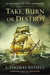 Take, Burn or Destroy by Russell, S. Thomas