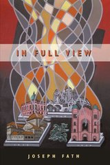 In Full View by Fath, Joseph
