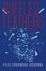 Ruffled Feathers by Ogbonna, Felix Chukwuka