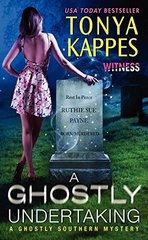 A Ghostly Undertaking by Kappes, Tonya